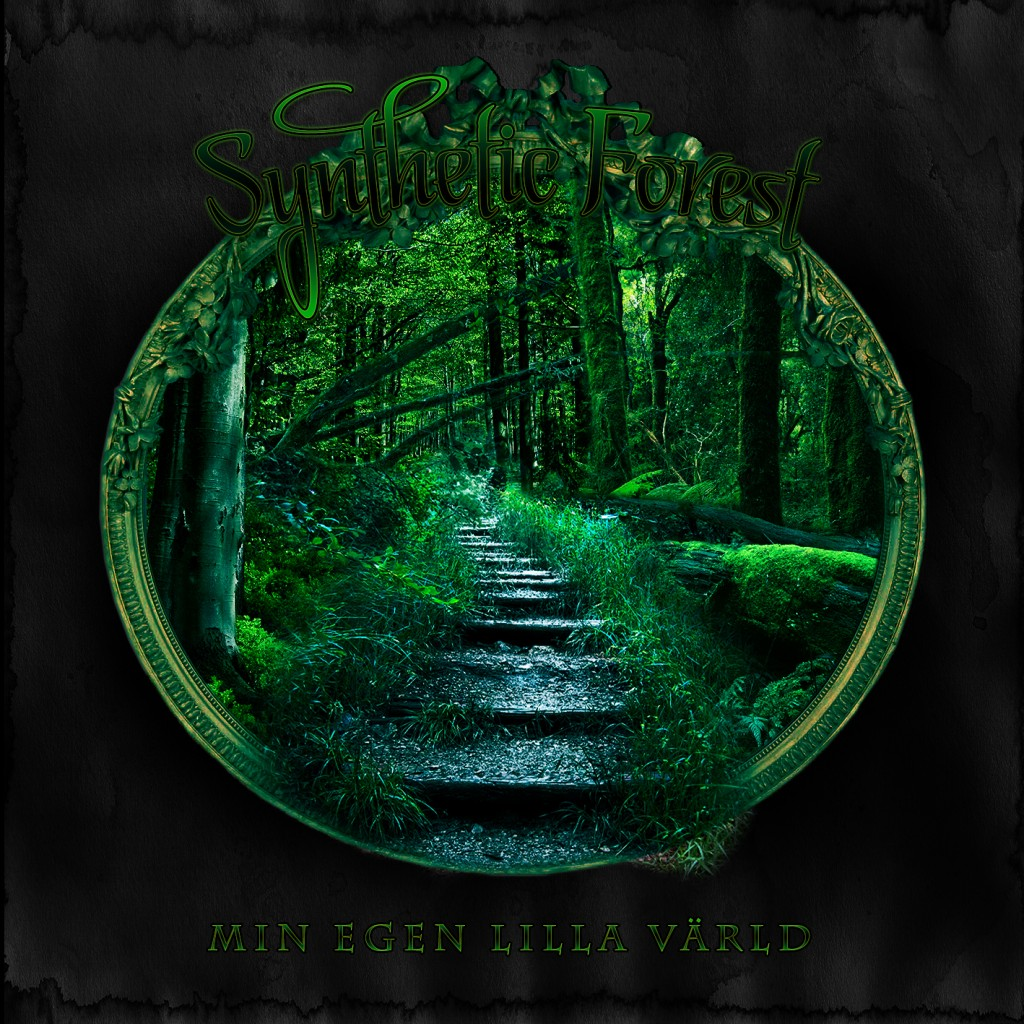 04 - Synthetic Forest - Min Egen Lilla Värld - Image 1 (Front)