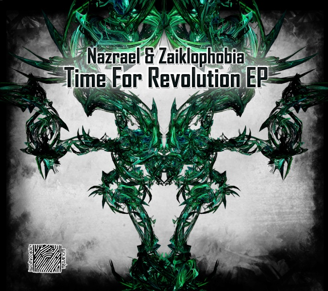 Nazrael & Zaiklophobia - Time For Revolution EP (Isotropic Sounds Records) - 2013- frontcover 600