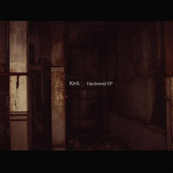 Kirril - Hardwired - Image 1