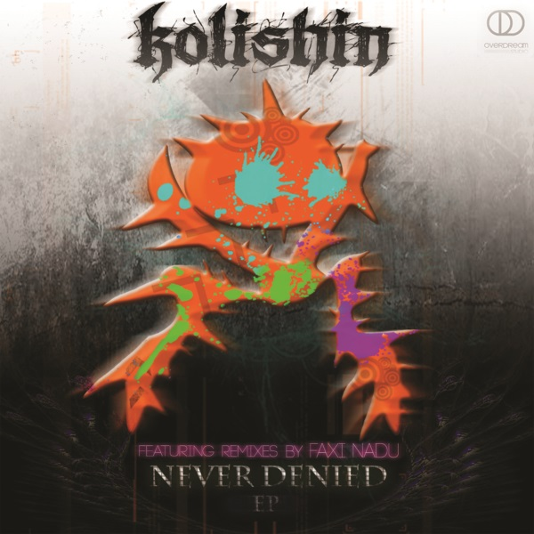kolishin_-_never_denied_ep_COVER