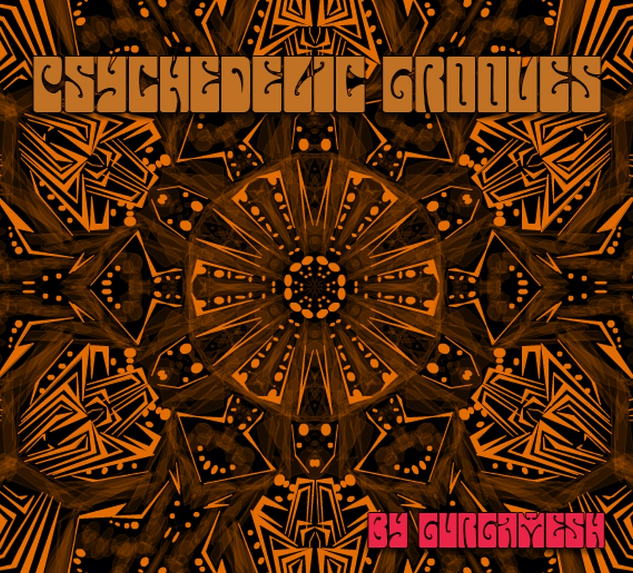 Gurgamesh - Psychedelic Grooves