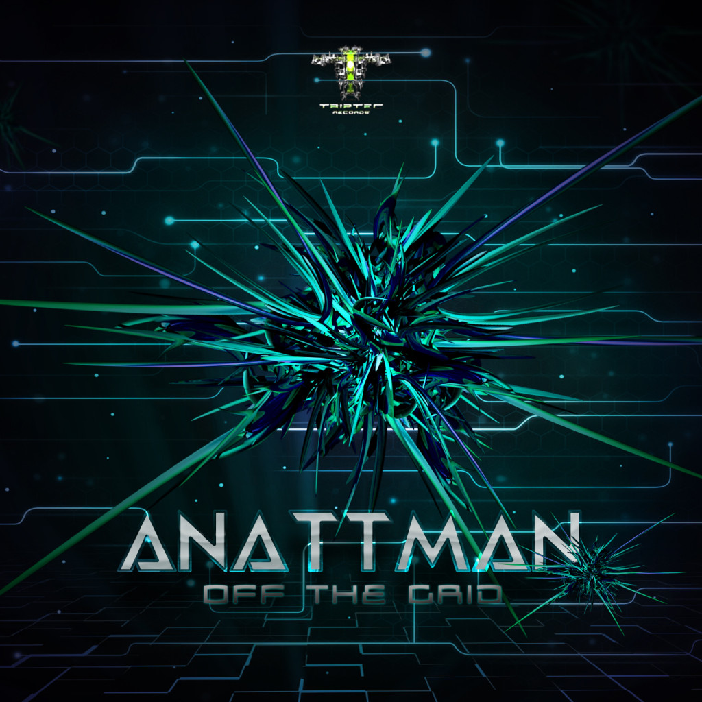 Anattman - Off The Grid (EP) Triptec Records 2015 Front